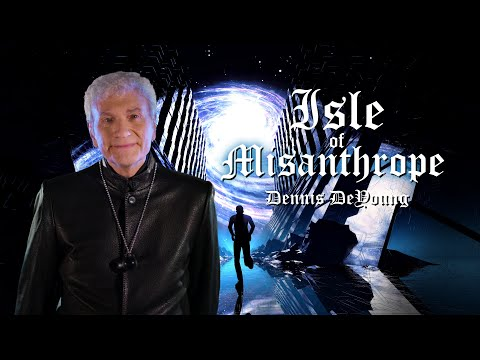 Dennis-DeYoung-Formerly-of-Styx-Isle-of-Misanthrope-Official-Music-Video