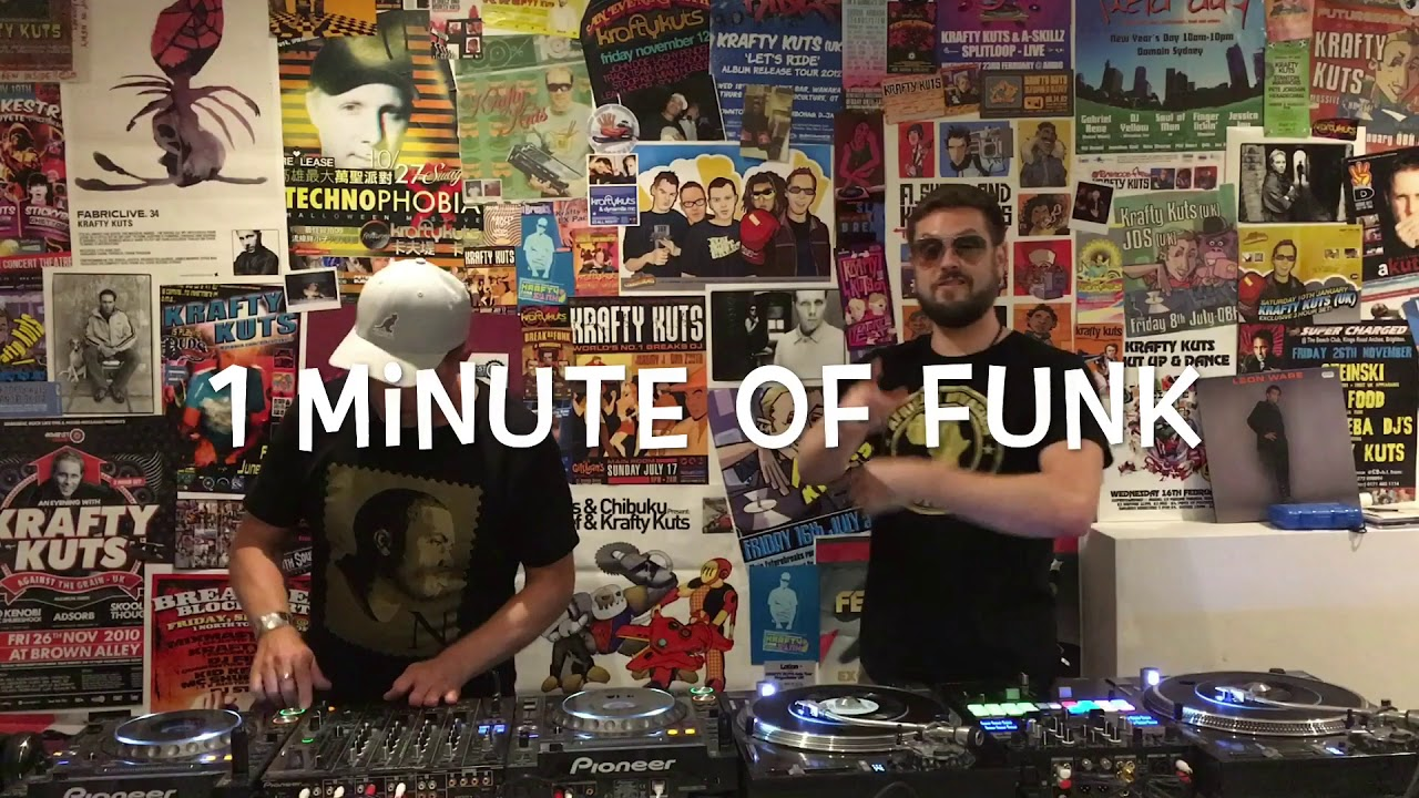 1 Minute Of Funk! Krafty Kuts & The Gaff