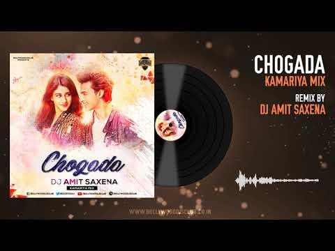 Chogada (Kamariya Mix) - DJ Amit Saxena | Darshan Raval | Lijo-DJ Chetas | Bollywood DJs Club