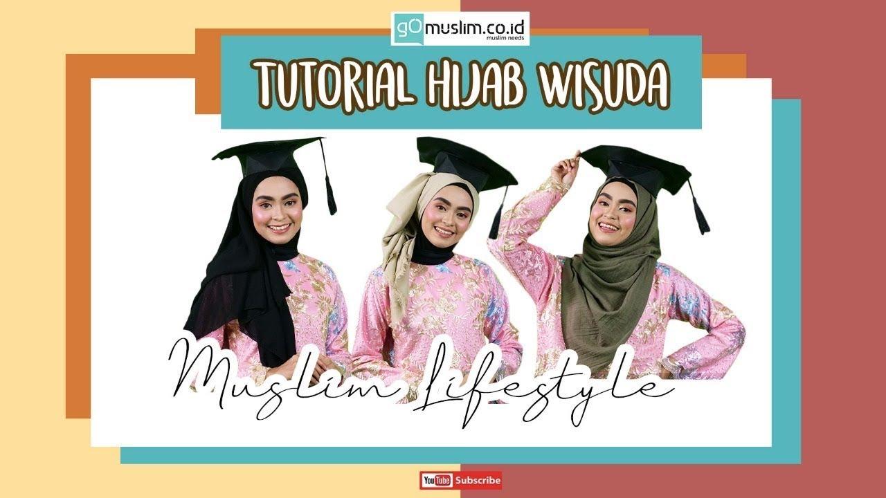 Tutorial Hijab Wisuda Youtube