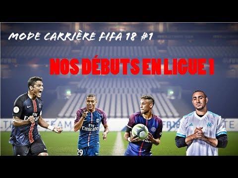 MODE CARRIÈRE FIFA 18 #1 : NOS DÉBUTS EN LIGUE 1 !