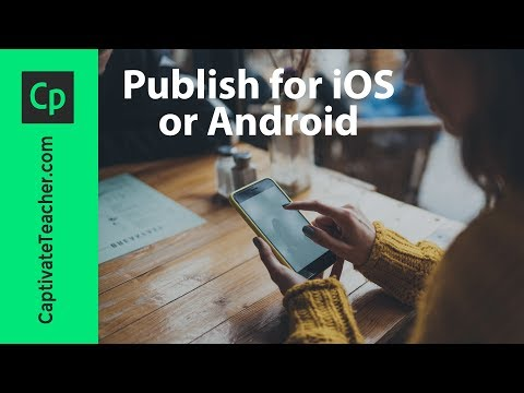 Publish Your Adobe Captivate #eLearning As An IOS Or Android App
