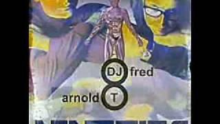 Dj Fred & Arnold T - Nineties