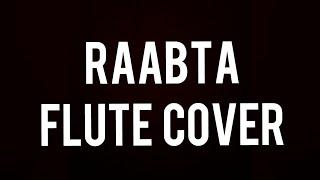 Raabta song Flute cover.