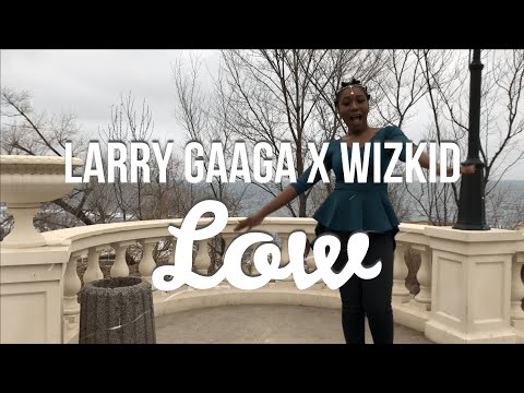 Larry Gaaga Ft. Wizkid - Low (Chill Video Cover By Agatha)