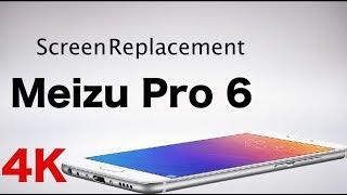 Meizu Pro 6 Screen replacement