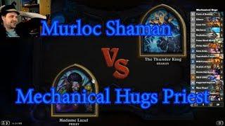 Murloc Shaman vs Mechanical Hugs Priest | Hearthstone