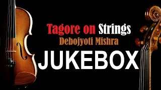 Tagore On Strings | Debojyoti Mishra Plays Rabindra Sangeet On The Violin