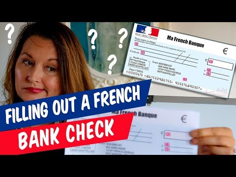 How To Fill Out A French Bank Cheque / Check (the Right Way)