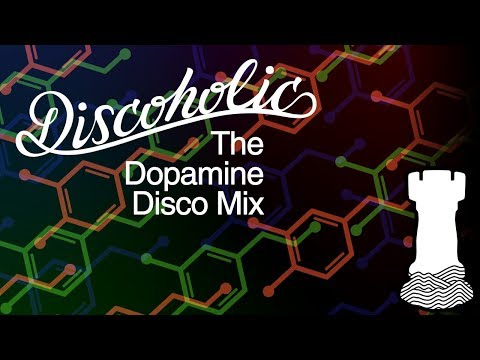 Discoholic  - The Dopamine Disco Mix