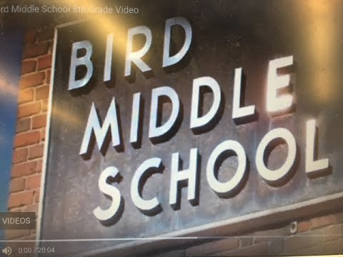 2017 Bird Middle School 8th Grade Video