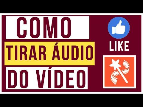 Como tirar o áudio do video