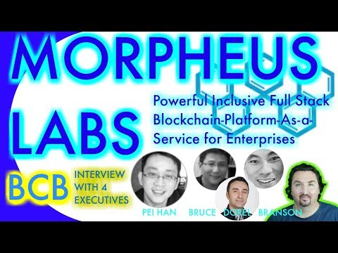BlockchainBrad chats with Morpheus Labs Execs about their Full Stack Blockchain PaaS for Enterprise