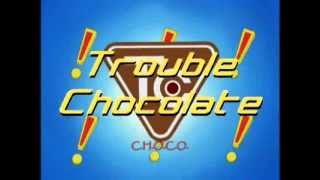 Trouble Chocolate Opening (Bahasa Indonesia)