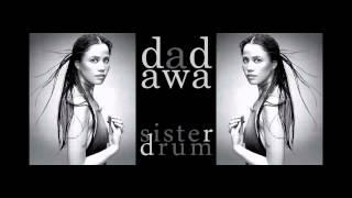 dadawa - sister drum [.flac]