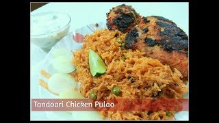 Tandoori Chicken Pulao | Smoky Grilled Chicken with Rice | One Pot Meal Recipe | By Ambrosia