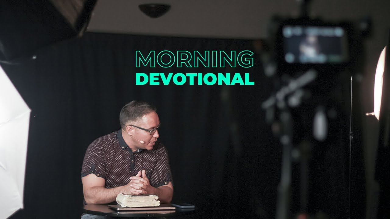 Devotional with Pastor Benito