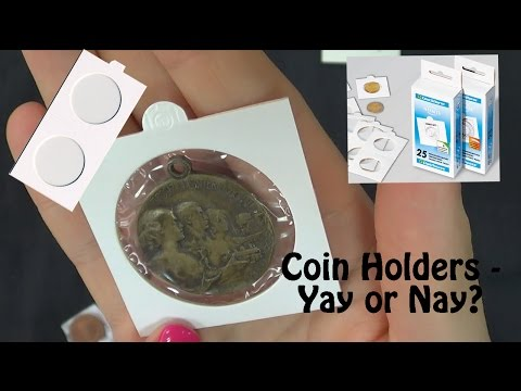 Why you don't want to store your coins in the holders