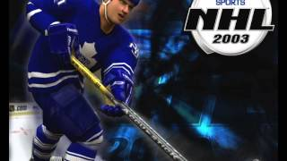 NHL 2003 Full Songs - Complete Soundtrack