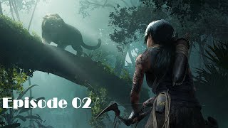 Shadow Of The Tomb Raider || Episode 02 || Amazing Movie Game play ✔✔