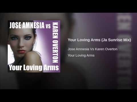 Your Loving Arms (Ja Sunrise Mix)