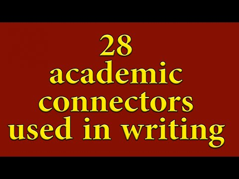 List Of Academic Connectors - For Academic Writing. ADVANCED