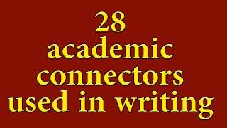 Video List of academic connectors - For academic writing. ADVANCED download MP3, 3GP, MP4, WEBM, AVI, FLV Juli 2018