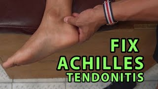 How to Fix Achilles Tendonitis In