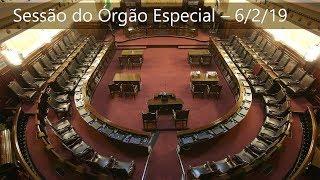 Órgão Especial - 6/2/19