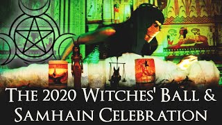 The 2020 Witches' Ball & Samhain Celebration