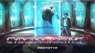Cyberdetective (01) - Prototype - Hörspiel komplett