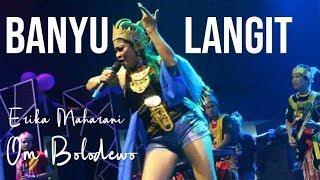 Gambar cover Erika Maharani - Banyu Langit - 5 Th Anniversary Om Bolodewo