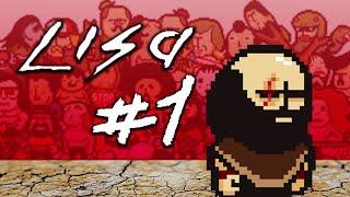 Начало нового прохождения - Lisa: The Painful. Отличная игра для ле...