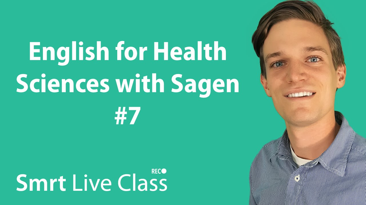 English for Health Sciences with Sagen #7