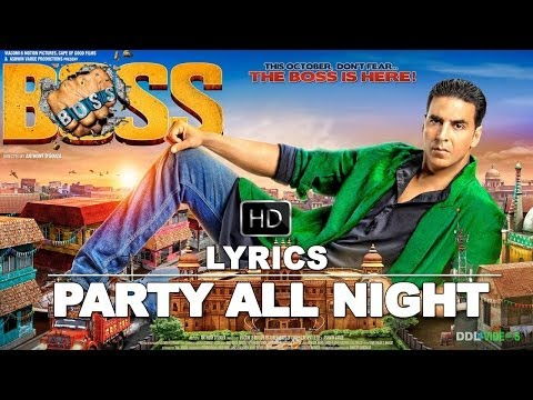 Boss (2013) Hindi Movie | Party All Night Lyrics Video