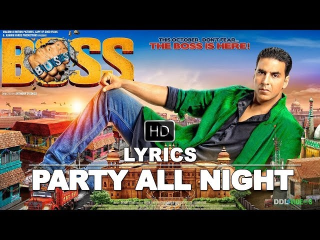 Boss (2013) Hindi Movie | Party All Night Lyrics Video Travel Video