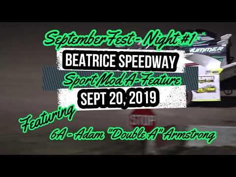 09/20/2019 Beatrice Speedway SeptemberFest Sport Mod A-Feature
