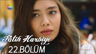 Fatih Harbiye 22. Bölüm (HD)