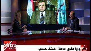 بالفيديو.. وزير القوى العاملة: لن ننظر تعديل الحد الأدنى للأجور قبل 6 أشهر