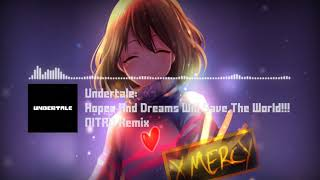 Undertale - 'Hopes And Dreams Will Save The World!!!' NITRO Remix [5k Special]