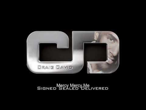 Craig David - Mercy Mercy Me