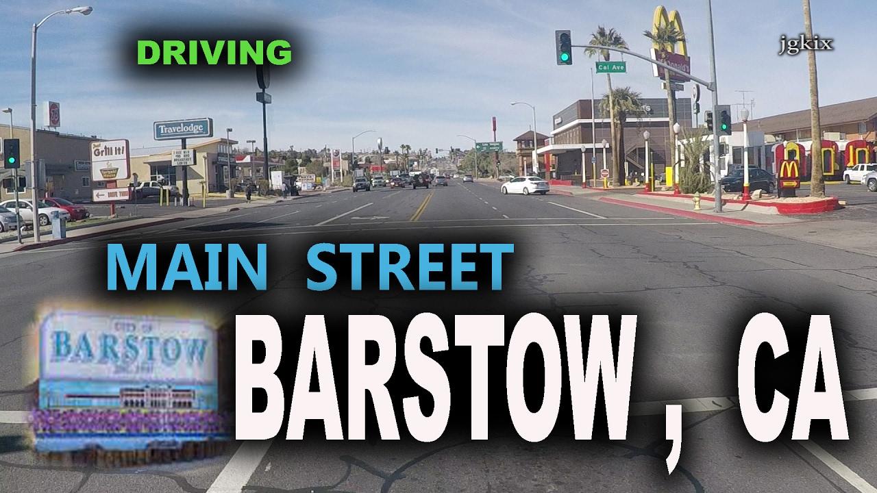 main street drive barstow ca youtube