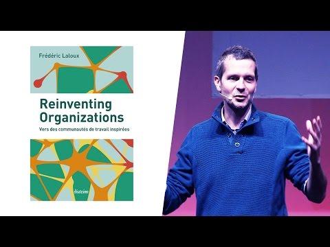 Reinventing Organizations : Conférence de Frédéric Laloux à Paris (1/4)