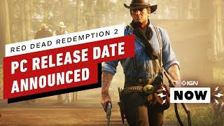 Red Dead Redemption 2 PC Release Date Announced - IGN Now