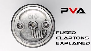 Fused Clapton Coils Explained: How to spot Good vs Bad