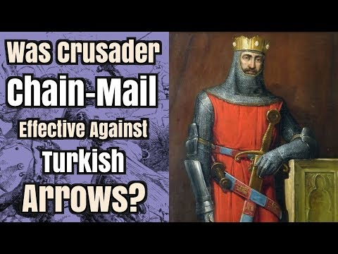Was Crusader Chain-Mail Effective Against Turkish Arrows?