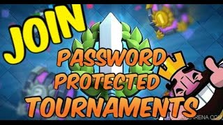 Clash Royal- How To Join Password Protected Tournaments