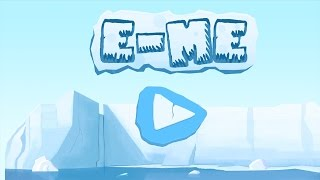E-Me: Penguin Adeventure TRAILER  download game for FREE ( Android/iOS)
