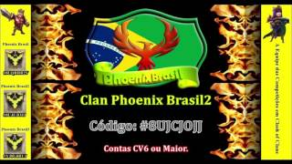 Clash of Clans: Faça parte do clan Phoenix Brasil2 - Equipe Phoenix Brasil
