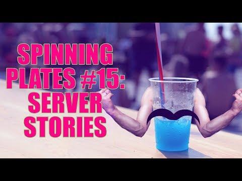 SPINNING PLATES 15 SERVER STORIES